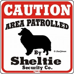 Sheltie Caution Sign, the Perfect Dog Warning Sign