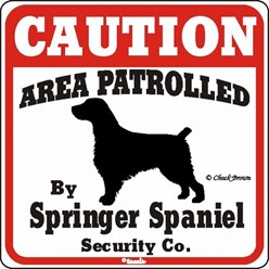 Springer Spaniel Caution Sign, the Perfect Dog Warning Sign