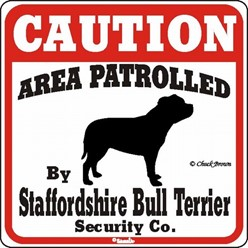 Staffordshire Bull Terrier Caution Sign, the Perfect Dog Warning Sign