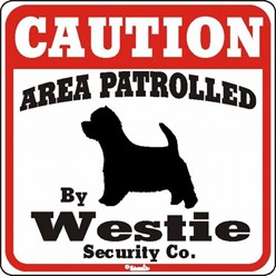 West Highland Terrier Caution Sign, a Fun Dog Warning Sign