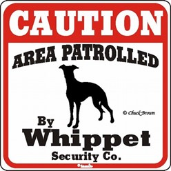 Whippet Caution Sign, a Fun Dog Warning Sign