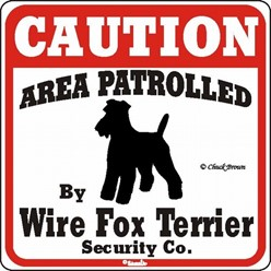 Wire Fox Terrier Caution Sign, the Perfect Dog Warning Sign