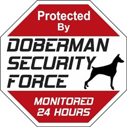 Doberman Security Force Sign