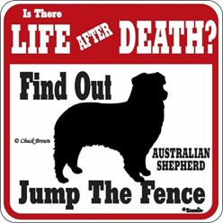 Australian Shepherd Jump the Fence Sign