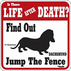 Dachshund Jump the Fence Sign