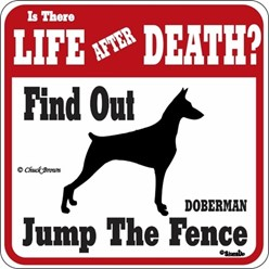 Doberman Jump the Fence Sign