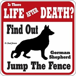 German Shepherd Jump the Fence Sign