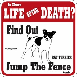 Rat Terrier Jump the Fence Sign