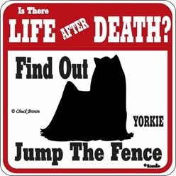 Yorkie Jump the Fence Sign