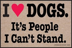I Heart Dogs It's People I Can't Stand Mat