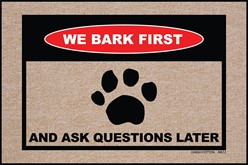 We Bark First Mat