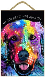 Golden Retriever - All you need is love and a dog sign