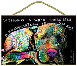 Pit Bull - Without a word, there lies a conversation in his eyes dog sign