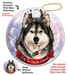 Alaskan Malamute Up to Snow Good Dog Christmas Ornament