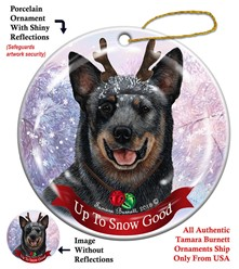 Australian Cattle Dog Up to Snow Good Christmas Ornament- Click for breed colors