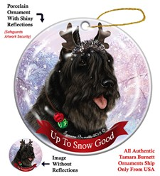 Bouvier Up To Snow Good Christmas Ornament- click for more breed colors