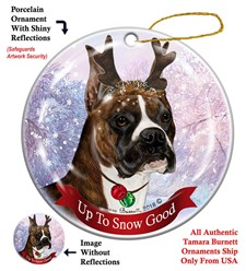Boxer Up to Snow Good Christmas Ornament- click for more breed options