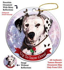 Dalmatian Up To Snow Good Christmas Ornament