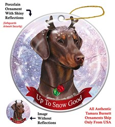 Doberman Up To Snow Good Christmas Ornament- click for breed options