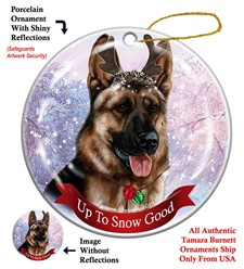 German Shepherd Up to Snow Good Christmas Ornament- Click for more breed colors