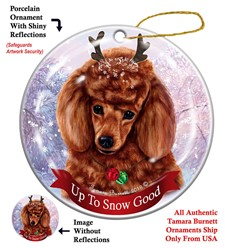 Poodle Up to Snow Good Christmas Ornament- Click for more breed options