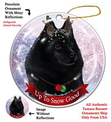 Schipperke  Up To Snow Good Christmas Ornament