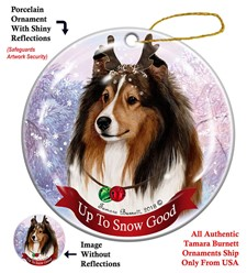 Shetland Sheepdog Up to Snow Good Christmas Ornament- click for breed colors