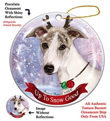 Whippet Up to Snow Good Christmas Ornament- Click for more breed colors