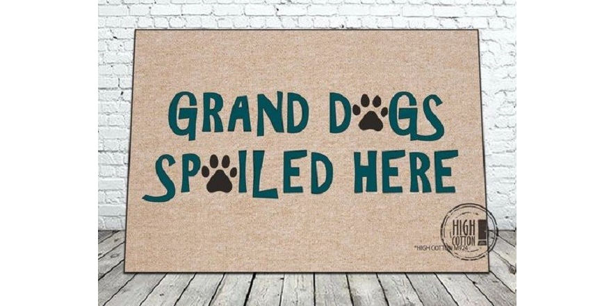 Grand Dogs spoiled here door mat
